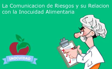 Comunicación de Riesgos y la Inocuidad Alimentaria
