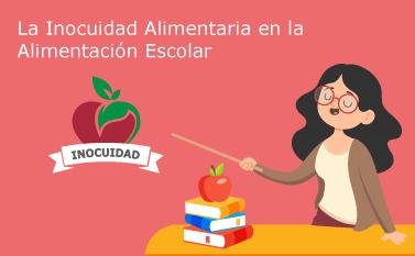 Inocuidad Alimentaria en la Alimentación Escolar