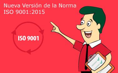 Nueva versión de la Norma ISO 9001:2015