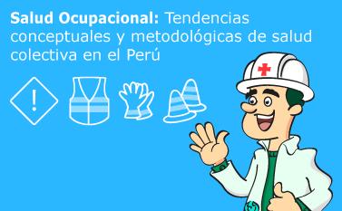 Salud Ocupacional en Perú Situación y Evolución