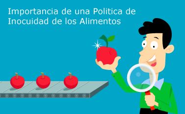 La Política de Inocuidad de los Alimentos