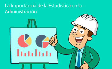 Importancia de la Estadística en Administración
