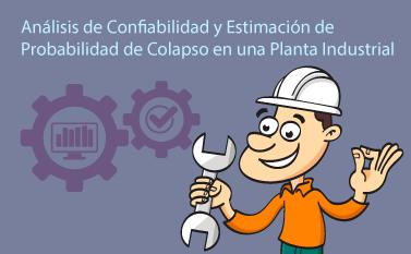 Análisis de Confiabilidad en una Planta Industrial