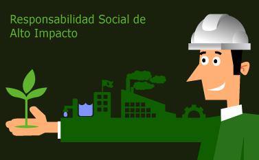 Responsabilidad Social de Alto Impacto