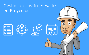 Gestión de los Interesados en Proyectos