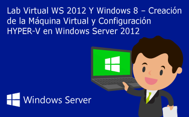 Creación de Máquina Virtual Windows Server