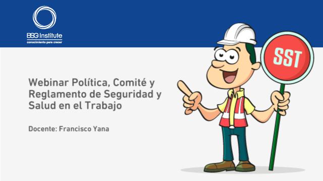 Webinar Política Comité y Reglamento de SST
