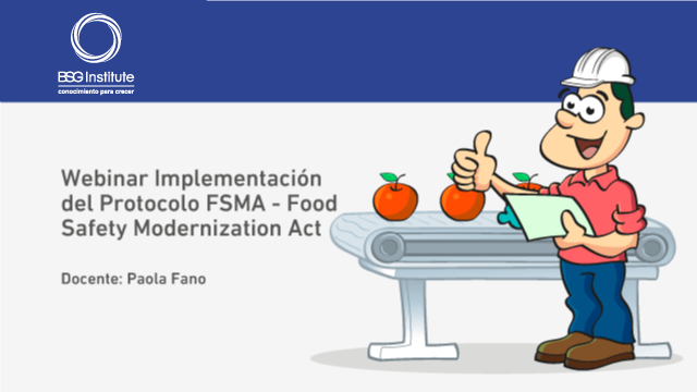 Implementación del Protocolo FSMA - Food Safety Modernization Act