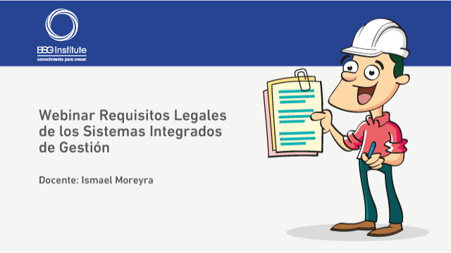 Requisitos Legales de los Sistemas Integrados de Gestión
