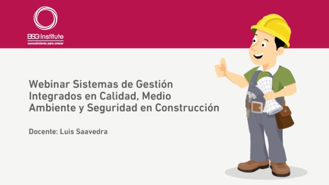 Webinar Construcción: Calidad, Ambiente y Seguridad