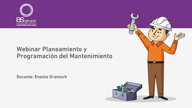 Webinar Planeamiento y Programación del Mantenimiento
