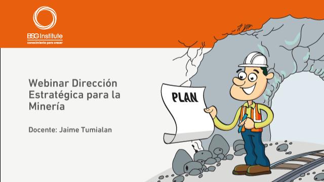 Webinar Dirección Estratégica para la Minería