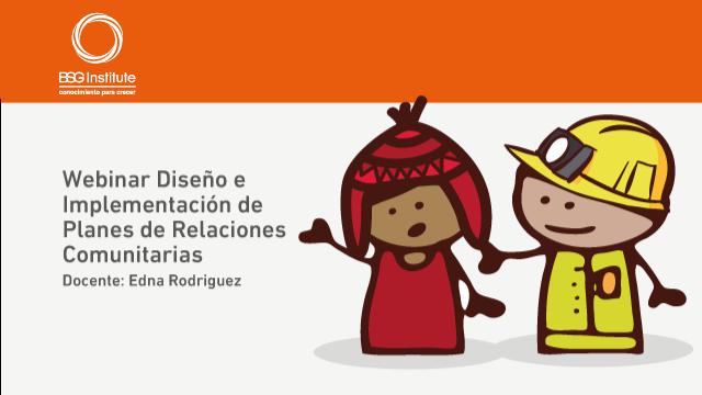 Diseño e Implementación de Planes de Relaciones Comunitarias