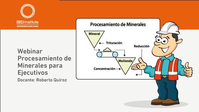 Webinar Procesamiento de Minerales para Ejecutivos