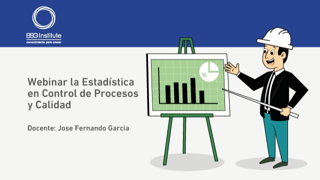 Webinar Estadística en Control de Procesos