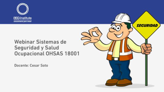 Webinar Seguridad y Salud Ocupacional OHSAS 18001
