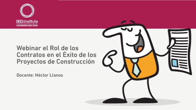 Webinar Rol de los Contratos en Construcción