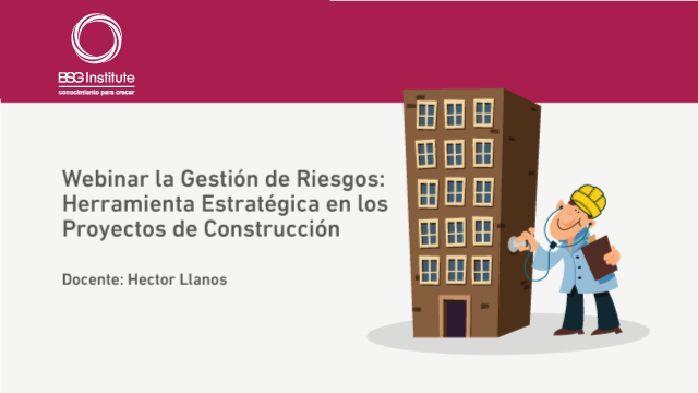 Webinar Gestión de Riesgos en Construcción