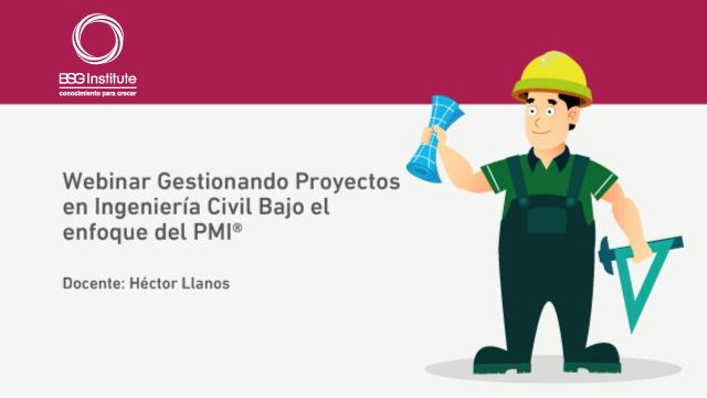 Webinar Gestión de Proyectos en Ingeniería Civil