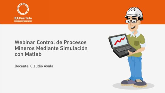 Webinar Control de Procesos Mineros con Matlab