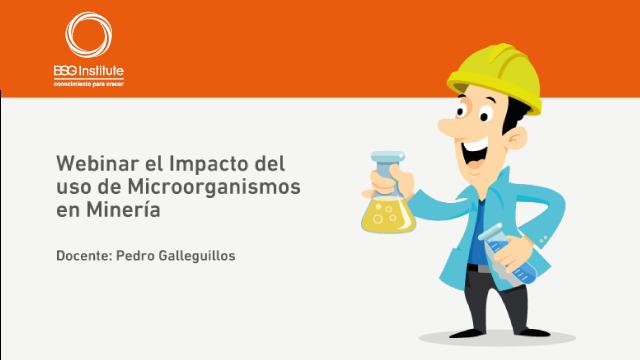 Impacto del Uso de Microorganismos en Minería