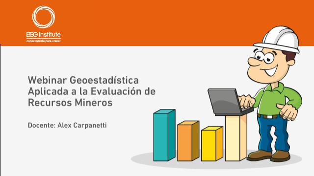 Webinar Evaluación de Recursos Mineros