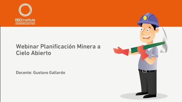 Webinar Planificación Minera a Cielo Abierto