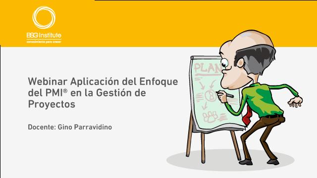 Webinar Enfoque del PMI® Gestión de Proyectos
