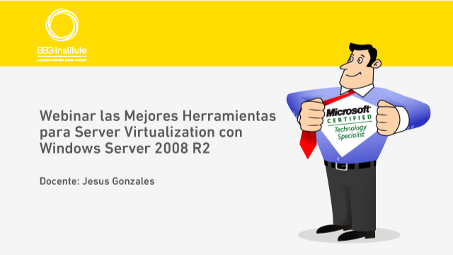Webinar Server Virtualization con Windows Server 2008 R2